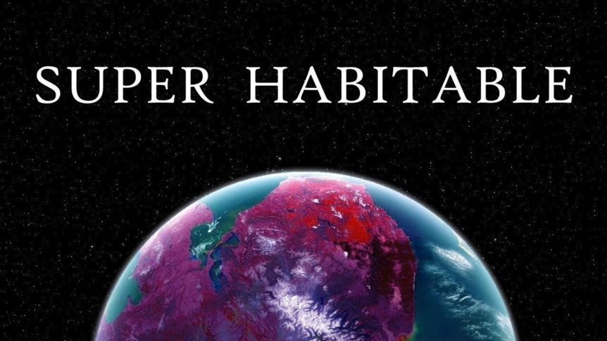 superhabitable